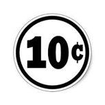 Ten Cents!