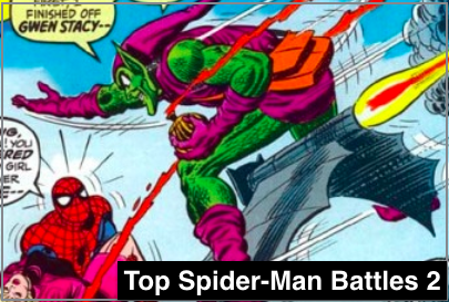 Top Spider-Man Battles Part 2
