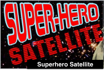 Superhero Satellite