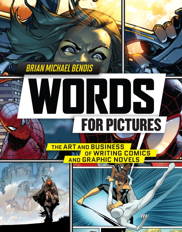 Words For Pictures by Brian Michael Bendis