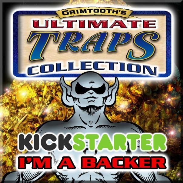 Grimtooth's Traps Kickstarter