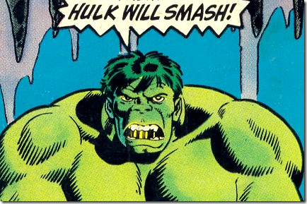 Hulk Smash! (and me, too)