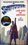 The Superman Novels of Elliot S! Maggin